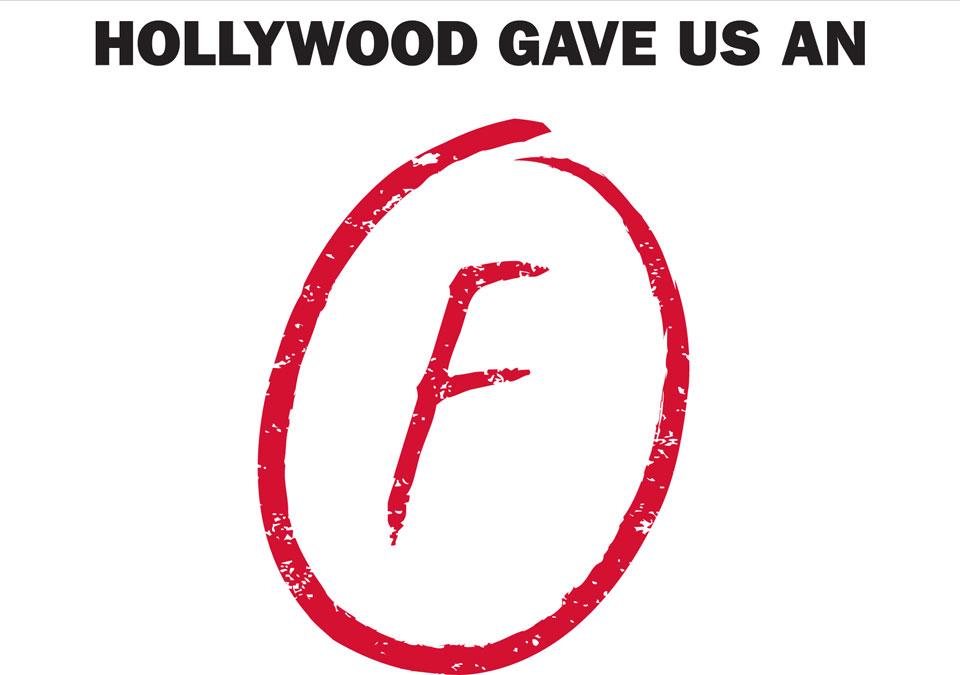 Hollywood gave us an F