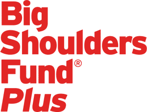 Big Shoulders Fund Pllus